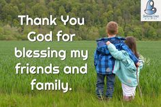 for blessing my friends and family. Thank You God, Bible Crafts, No Me Importa, My Friend, Friends, Verses, Prayers, Blessed, Faith
