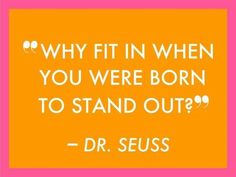 Stand out vs. fit in