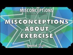 Misconception about exercise