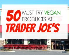 50 Vegan Products at Trader Joe's | The Friendly Fig