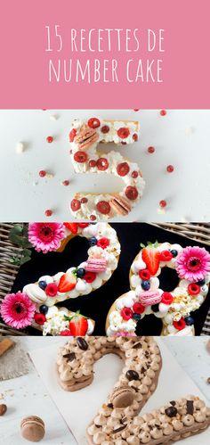 15 recettes faciles de number cake et letter cake ! Le gâteau parfait pour un anniversaire ! #idéerecette #numbercake #lettercake #anniversaire