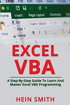 Do You Search For Excel Vba A Stepbystep Guide To Learn And Master Excel Vba Programming Excel Vba A Stepbystep Guide To L Bestselling Books Pdf Books Learning