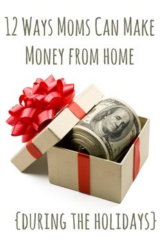 Moms can make money for the holidays without leaving home! Check out these BRILLIANT ideas!