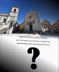 Norcia e la Basilica: dove è l'intesa?