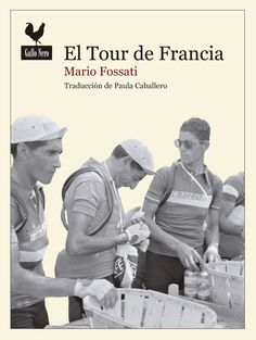 Buy El tour de Francia: Documento histórico by Mario Fossati, Paula Caballero and Read this Book on Kobo's Free Apps. Discover Kobo's Vast Collection of Ebooks and Audiobooks Today - Over 4 Million Titles! Audiobooks, Mario, This Book, Ebooks, Tours, Reading, Cover, Movie Posters, Ruin