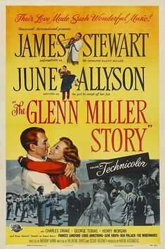 """The Glenn Miller Story"" directed by Anthony Mann. Starring James Stewart and June Allyson. Old Movie Posters, Classic Movie Posters, Cinema Posters, Movie Poster Art, Classic Movies, Iconic Movies, June Allyson, Glenn Miller, Louis Armstrong"