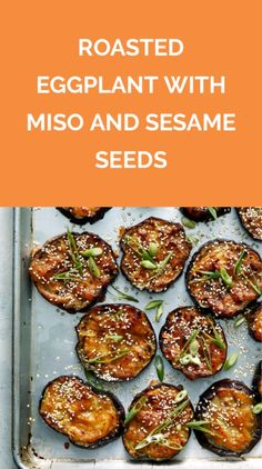 Roasted Eggplant With Miso and Sesame Seeds | Get the recipe for Roasted Eggplant With Miso and Sesame Seeds.