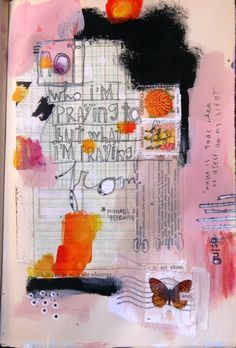 In My Art Journal — The Home of Messy Canvas = Love the colors. Interesting quote, will have to think on what it means (?)