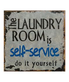 Look what I found on #zulily! 'The Laundry Room' Wall Sign #zulilyfinds