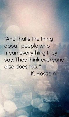 Not everyone means what they say--nice to know before you believe them