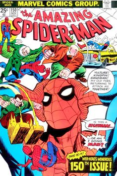 A very bad day for the  friendly neighborhood Spider Man. The Amazing Spider-Man N°150 - Cover by Gil Kane #spiderman #GilKane