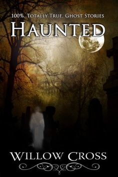 Haunted by Willow Cross, http://www.amazon.com/dp/B005Z53TA8/ref=cm_sw_r_pi_dp_o6VCrb0SRTY3W
