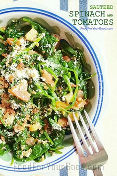 Sauteed Spinach and Tomatoes | FoodForYourGood.com #sauteed_spinach_and_tomatoes