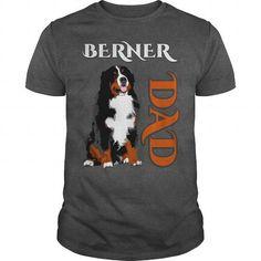 Cool Berner Dad Shirts & Tees