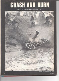 """Three examples of humorous visual content in DIRT BIKE magazine. is the monthly last-page """"Crash and Burn"""" feature, generally showing some sort of dramatic-but-hopefully-harmless-and-laughable crash."""