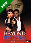 Beyond My Eyes