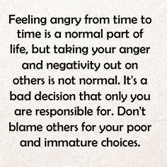 Taking anger out on others is abusive. Blowing up, raging, yelling....,,all abusive