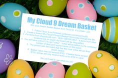 Win your Dream Easter Basket from Cloud 9!  It's simple just follow the rules on the image.