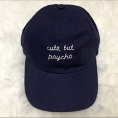 Brandy Melville Cute But Psycho Cap Brand new! DO NOT ASK TO LOWER I HAND MAKE THESE. Same baseball cap/hat used as Brandy Melville Hand embroidered by me. Can do it on a navy, black, white, or light pink hat. Able to do custom orders but please contact me so I can see how simple/complex it is. Tags: brandy melville, john galt, american apparel, zara, urban outfitters, anthropology, h&m, forever 21, nordstrom, topshop Brandy Melville Accessories Hats