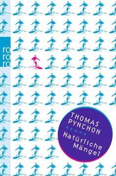 Natürliche Mängel von Thomas Pynchon http://www.amazon.de/dp/3499254891/ref=cm_sw_r_pi_dp_H0Mkub073R0P4