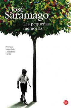 Las pequeñas memorias - José Saramago [Multiformato]