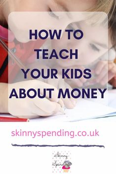 Guest Post: How to Teach Kids to Save Money