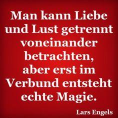 Man kann Liebe und Lust getrennt voneinander betrachten, aber erst im Verbund entsteht echte Magie.