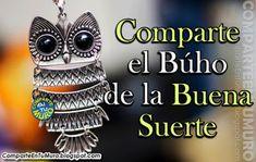 comparteentumuro: COMPARTE EL BÚHO DE LA BUENA SUERTE