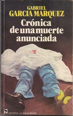 Crónica de una muerte anunciada - Gabriel García Márquez; Mi libro favorito de todos los tiempos.