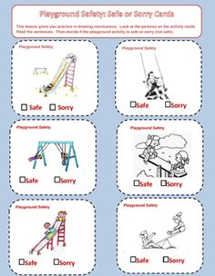 This activity provides students with practice in making decisions.  The task cards present twelve different playground safety scenarios. Students are asked to view and/or read the task cards and then decide if the situation describes a 'safe' or 'sorry' action.