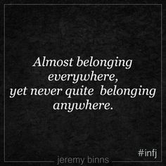 I'm not an INFJ, but this does describe me