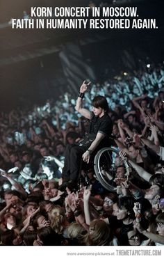 People being awesome at a Korn concert. Sadly, it's still a Korn concert.