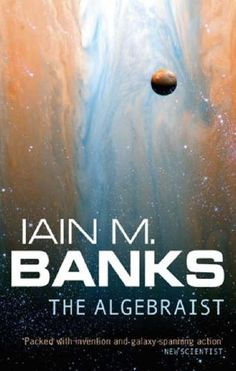 The Algebraist, by Iain M. Banks.  Had meant to be Iain Banks, not his sci-fantasy alter ego, but I still stand by this book!