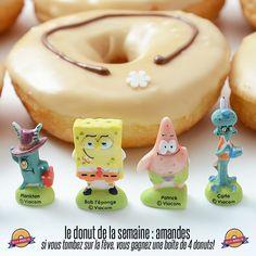 le donut de la semaine : amandes  Si vous tombez sur la fève (il y en a une par jour parmi les donuts de la semaine), vous gagnez une boite de 4 donuts !!!