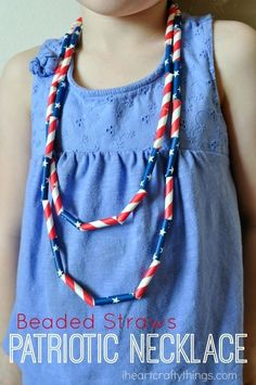 DIY Patriotic Kids Necklace made from straws. Great Fourth of July Craft for kids. Fourth Of July Crafts For Kids, Crafts For Kids To Make, Art For Kids, Kid Crafts, How To Make Necklaces, How To Make Beads, Beads Making, Memorial Day Flag, Kids Necklace