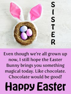 Send Free Grown Ups Need Chocolate Too - Happy Easter Card for Sister to Loved Ones on Birthday & Greeting Cards by Davia. It's free, and you also can use your own customized birthday calendar and birthday reminders. Easter Quotes Images, Happy Easter Quotes, Happy Easter Greetings, Easter Pictures, Easter Jokes, Funny Easter Bunny, Hoppy Easter, Easter Card, Easter Eggs