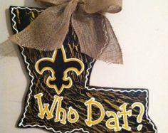 New Orleans Saints Who Dat Louisiana State Door Hanger