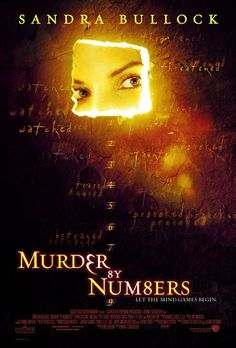 "Murder by Numbers (2002) Directed by Barbet Schroeder.  With Sandra Bullock, Ben Chaplin, Ryan Gosling, Michael Pitt. Two gifted high school students execute a ""perfect"" murder - then become engaged in an intellectual contest with a seasoned homicide detective."