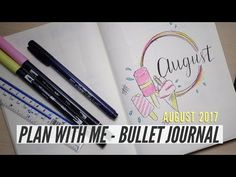 BULLET JOURNAL PLAN WITH ME | August 2017 Monthly Set Up - YouTube
