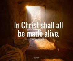 """For as in Adam all die, even so in Christ shall all be made alive"" (1 Corinthians 15:22). http://facebook.com/173301249409767 Learn more http://lds.org/topics/resurrection Enjoy more inspiring images, scriptures, and uplifting messages from the Holy Bible http://facebook.com/212128295484505 #ShareGoodness"
