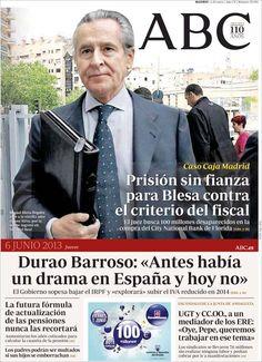 Los Titulares y Portadas de Noticias Destacadas Españolas del 6 de Junio de 2013 del Diario ABC ¿Que le parecio esta Portada de este Diario Español?
