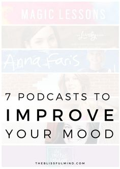 7 Podcasts to Improve Your Mood