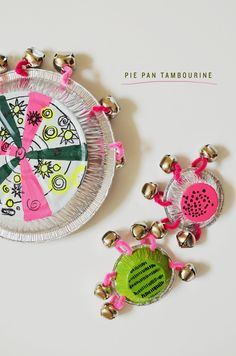 pie pan tambourine. Could be cool for Christmas parade