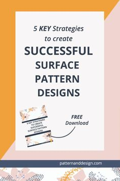 5 key strategies to create successful Surface pattern designs. Learn the textile design process to create pattern repeats that convert to sales