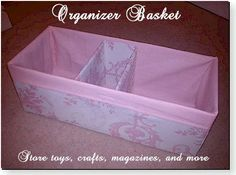 What a great idea and an easy tutorial...make really pretty containers for the linen closet to match your decor. This tutorial will show you how to make a basket out of fabric including dividers. By Emily Hale