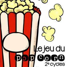 Le jeu du pop corn Stéphanie's creations: The popcorn game - Word classification workshop cycle French Teaching Resources, Teaching French, Teaching Tools, Teacher Resources, Teaching Ideas, School Organisation, Classroom Organization, French Lessons, English Lessons
