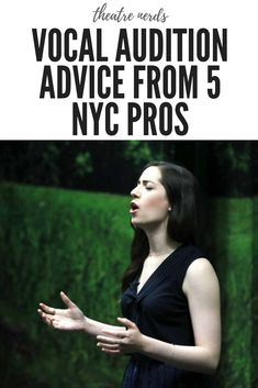 Vocal Audition Advice From 5 NYC Pros