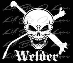 Welder Money Welding skull vinyl decal//sticker weld pipeline mig tig arc