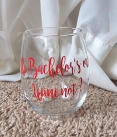 Bachelor Wine Glass by REACHFORTHESUNdesign on Etsy