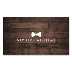 Rustic and Refined Men's Bow Tie Logo Brown Wood Double-Sided Standard Business Cards (Pack Of Make your own business card with this great design. All you need is to add your info to this template. Click the image to try it out! Business Card Maker, Metal Business Cards, All You Need Is, Rustic Logo, Hairstylist Business Cards, Business Card Design, Business Ideas, Signage Design, Corporate Gifts